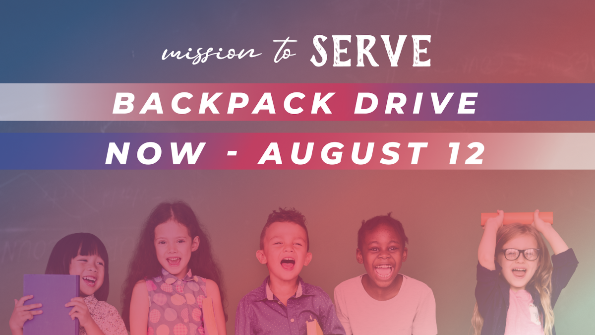 Mission to SERVE: Backpack Drive